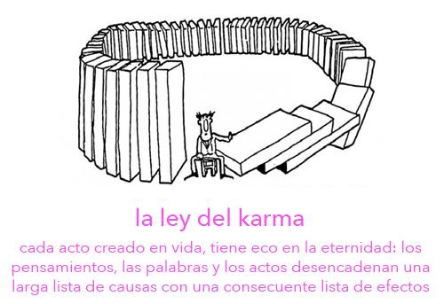 La Ley del Karma: toda causa se empareja a su efecto